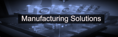 Manufacturing solutions- fixturing and machine set up