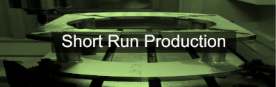 Short Run Production and manufacturing